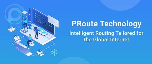 PRoute Technology: Intelligent Routing Tailored for the Global Internet