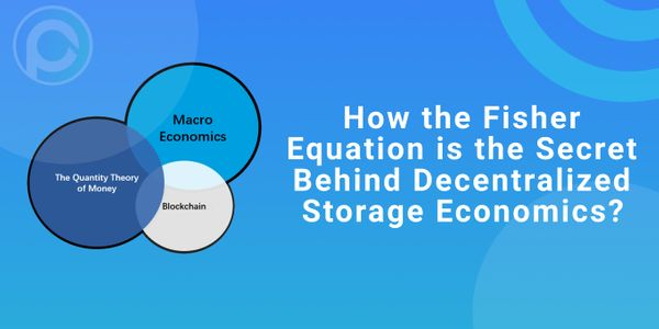 How The Fischer Equation Is The Secret Behind Decentralized Storage Economics